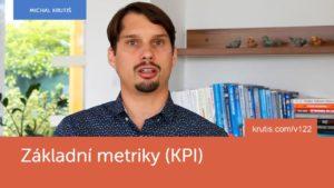 #122 Základní metriky KPI